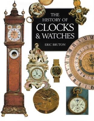 Book Review: The History of Clocks & Watches by Eric ...